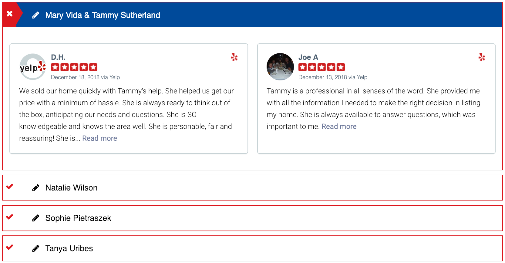"Image: Accordion Tab open to ""Mary Via & Tammy Sutherland."" Yelp Review from D.H.: ""We sold our home quickly with Tammy's help. She helped us get our price with a minimum of hassle. She is always ready to think out of the box, anticipating our needs and questions. She is SO knowledgeable and knows the area well. She is personable, fair and reassuring!"" Yelp review from Jow A. ""Tammy is a professional in all senses of the word. She provided me with all the information I needed to make the right decision in listing my home. She is always available to answer questions, which was important to me."""