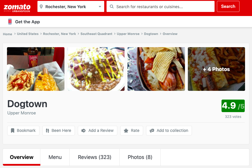 A Zomato Search in Rochester, New York shows Dogtown. The profile has a 4.9 out of 5 rating with 323 votes and multiple photos of their food offerings to help entice more customers to come into their location.