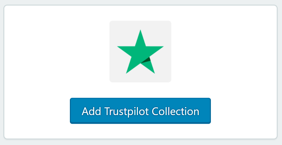 Add Trustpilot Collection to automatically pull in your Trustpilot reviews.
