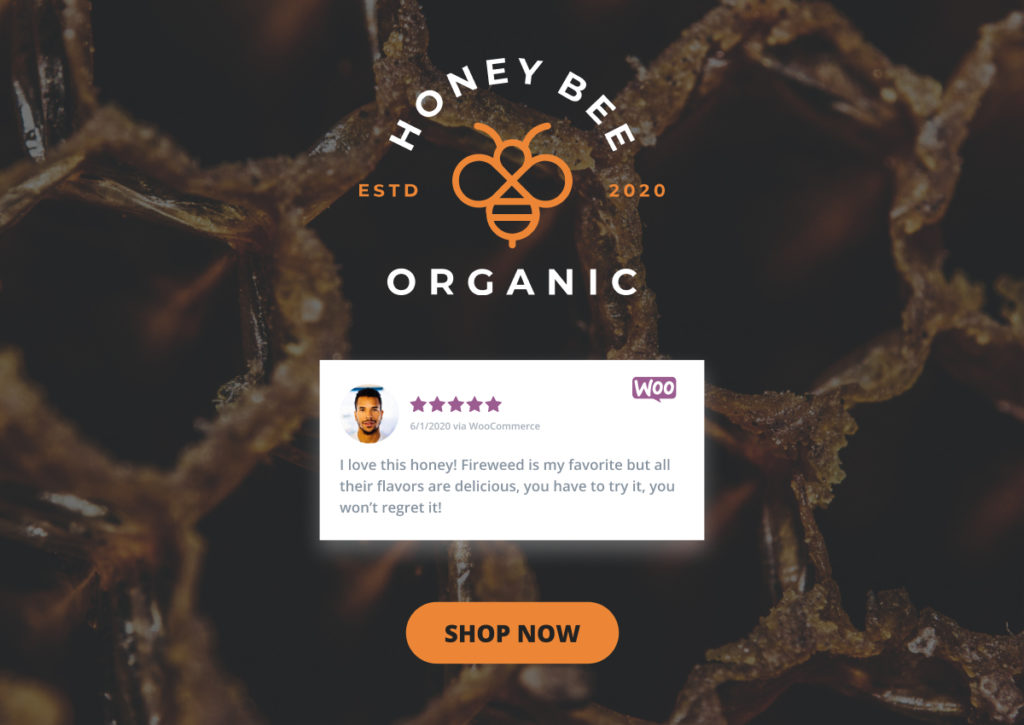 A single WooCommerce product review is the focus of the Honey Bee Organic home page header, followed by a shop now button.